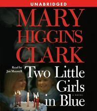 Two Little Girls in Blue - A Novel by Mary Higgins Clark Audiobook CD Unabridged