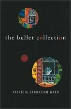 The Bullet Collection