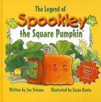 The Legend of Spookley the Square Pumpkin by Joe Troiano
