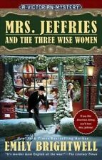 Mrs. Jeffries and the Three Wise Women (A Victorian Mystery) by Brightwell, Emi