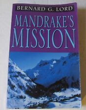Mandrake's Mission by Bernard G. Lord (Paperback, SIGNED, 2001) - Xlibris