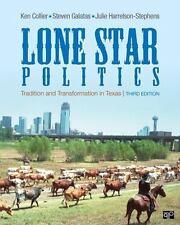 Lone Star Politics by Julie Harrelson-Stephens; Ken Collier; Steven Galatas