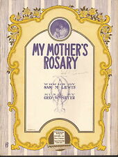 My Mother's Rosary by Lewis and Meyer - Sheet Music -1915