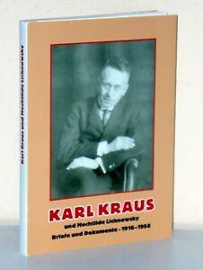 Karl Kraus und Mechthilde Lichnowsky. Briefe und Dokumente 1916-1958