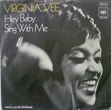 "7"" 1974 RARE VG + +! Virginia Vee: Hey Baby Sing With Me"