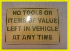 3 x no tools or items of value left in vehicle at any time stickers