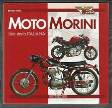 MOTO MORRINI Una Storia Italiana, Massimo Clarke Italian Text, Italy motorcycle