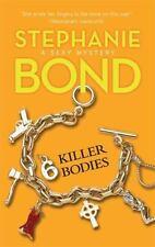 6 Killer Bodies (Body Movers, Book 6) ( Bond, Stephanie ) Used - VeryGood