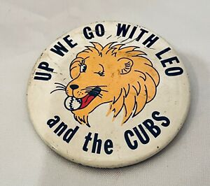 "Vintage ""Up we go With Leo & the Cubs"" Durocher Button Pin 1969 Chicago Rare"