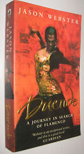 DUENDE - A JOURNEY IN SEARCH OF FLAMNECO - JASON WEBSTER - EN INGLES