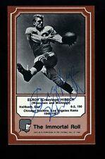 "Elroy ""Crazylegs"" Hirsch - RAMS - Autographed 1975 Immortal Roll w/COA Died 2004"