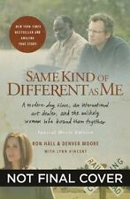 Same Kind of Different as Me : A Modern-Day Slave, an International Art Dealer,