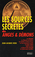Les Sources Secretes Des Anges Et Demons Illuminati Esoterisme Jean-jacques Bedu