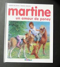 """G DELAHAYE MARTINE """"UN AMOUR DE PONEY """" ill MARLIER  CASTERMAN  envoi de MARLIER"""