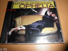 NATALIE MERCHANT cd OPHELIA kind and generous LIFE IS SWEET break your heart NEW