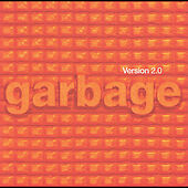 Version 2.0 by Garbage (CD, May-1998, Almo Sounds)