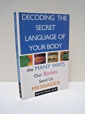 Decoding the Secret Language of Your Body by Martin Rush, M.D.