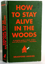 How To Stay Alive In The Woods, Bradford Angier DeLuxe Hardcover Edition