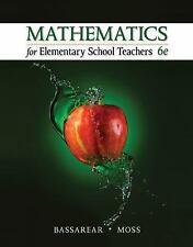 Mathematics for Elementary School Teachers by Tom Bassarear and Meg Moss (2015,