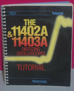 Tektronix  11402+11403A er Serie Original Tutorialhandbuch Englisch