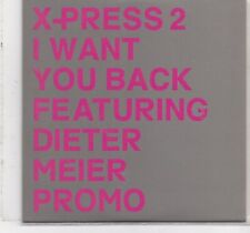 X-Press 2-I Want You Back Promo cd single Feat Dieter Meier YELLO
