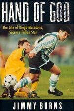 Hand of God: The Life of Diego Maradona, Soccer's Fallen Star