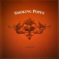 Smoking Popes Tribute CD by Various Artists CD 2003 Double Zero Records VG