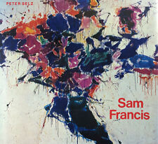 SAM FRANCIS BY PETER SELZ *FIRST ED*