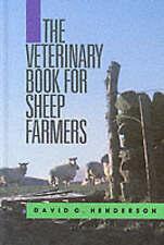The Veterinary Book for Sheep Farmers by David C. Henderson (Hardback, 1901)