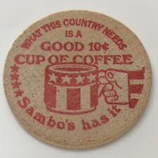 Good for a 10 Cent Cup Of Coffee At Sambos Anywhere Circulated Wooden Token F720