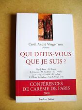 Qui dites vous Que je suis conférences de carême Paris Parole et Silence  /Y29
