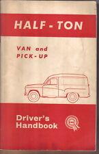 Austin A55 ½ Ton Van & Pick Up original Handbook 1964 Pub No. AKD 3902B