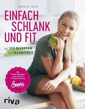 Einfach schlank und fit - Sophia Thiel - 9783742301178 PORTOFREI