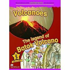 Macmillan Children's Readers: The Legend of Batok Volcano: Level 5 by Cheryl...