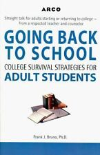 Arco Going Back to School: College Survival Strategies for Adult Students by Br