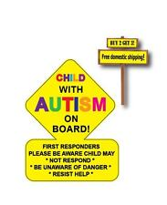 Child on board with AUTISM Warning Label Sticker Decal First Responders p69