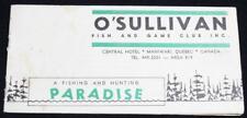 O'SULLIVAN FISH & GAME RESORT ADVERTISING BROCHURE 1950s MANIWAKI QUEBEC CANADA
