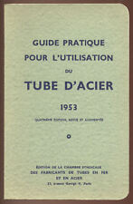 N/A, GUIDE PRATIQUE POUR L'UTILISATION DU TUBE D'ACIER 1953