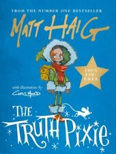 The Truth Pixie by Matt Haig book Hardcover NEW 9781786894328