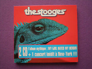 THE STOOGES My Girl Hates My Heroin + Live Inedit A NY 2XCD 2004 Punk IGGY POP