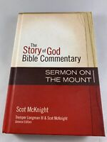 The Story of God Bible Commentary: The Sermon on the Mount by Scot McKnight