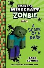 NEW, DIARY OF A MINECRAFT ZOMBIE BOOK 1, A SCARE OF A DARE. ZACK ZOMBIE