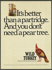 WILD TURKEY Bourbon Whiskey - Better than a partridge -  1989 Vintage Print Ad