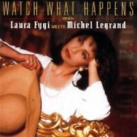 """LAURA FYGI """"WATCH WHAT HAPPENS"""" CD NEW"""