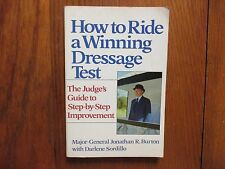 MAJOR-GENERAL JONATHAN R. BURTON Signed Book(HOW TO RIDE A WINNING DRESSAGE TEST