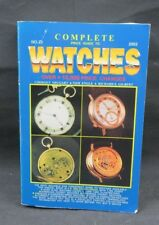 Complete Price Guide to Watches No. 22 2002 by Cooksey Shugart Tom Engle