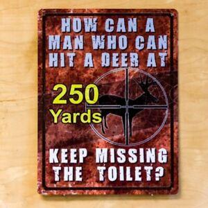 Deer Hunter Missing Toilet Tin Sign Funny Bar Cabin Lodge Garage Fence Decor