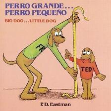 Perro Grande...Perro Pequeno/ Big Dog...Little Dog: Un Cuento de Las Buenas Noch