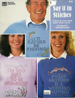 Say It In Stitches Waste Canvas Cross Stitch Patterns Too busy Fishing Mother