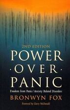 Power Over Panic: Freedom from Panic-Anxiety Related Disorders, 2nd Edition, Bro